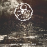 A.H.P. - Against Human Plague (CD)