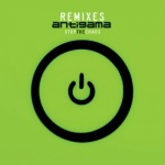 Antigama - Stop the Chaos Remixes (digipack CD)