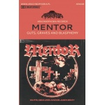 ARA028 Mentor - Guts, Graves and Blasphemy (MC - red tape)