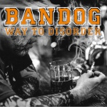 Bandog - Way to Disorder (CD)