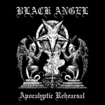 Black Angel - Apocalyptic Rehearsals (MC)