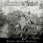 Bombs of Hades - Death Mask Replica (slipcase CD)