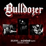 Bulldozer - Alive in Poland /Back After 22 Years/ (digipack CD)