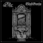 Calm the Fire / The Dead Goats - split LP