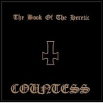 Countess - The Book of the Heretic (CD)