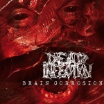 Dead Infection - Brain Corrosion (digipack CD)