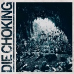 Die Chocking - III (CD)