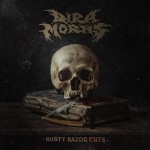 Dira Mortis - Rusty Razor Cuts (CD)
