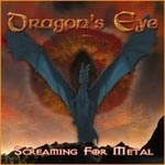 Dragon\'s Eye - Screaming for Metal (MC)