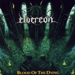 Eldereon - Blood of the Dying (CD)
