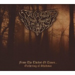Endless Battle - From the Thicket of Times...Gathering of Shadows (digipack CD)
