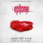 Epitome - Autoe\'ROT\'icism / Engulf The Decrepitude (CD)