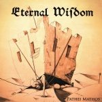 Eternal Wisdom - Pathei Mathos (CD)