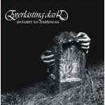 Everlasting Dark - Return to Darkness (CD)
