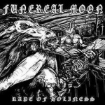 Funereal Moon - Rape of Holiness (CD)