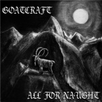 Goatcraft - All For Naught (CD)