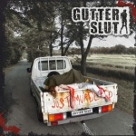 Gutter Slut - Just Murdered (CD)