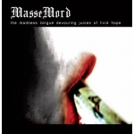 MasseMord - The Madness Tongue Devouring Juices of Livid Hope (CD)