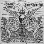 Moloch Letalis / Hate Them All - Czara Śmierci (CD)