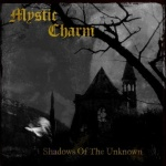 Mystic Charm - Shadows of the Unknown (CD)