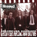 Neuropathia - Graveyard Cowboys (CD)