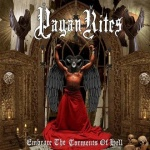 Pagan Rites - Embrace the Torments of Hell (CD)