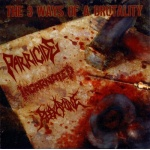 Parricide / Incarnated / Reexamine - The 3 Ways of a Brutality (CD)