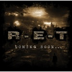 R.E.T. - Coming Soon... (CD)