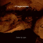 Rapoon - Darker by Light (digipack CD)
