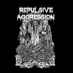 Repulsive Aggression - Preachers of Death (CD)