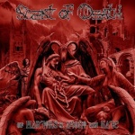 Scent of Death - Of Martyrs\'s Agony and Hate (LP)