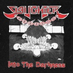 Slaughter - Into the Darkness (CD)