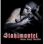 Stahmantel - Satan Snuff Machine (CD)