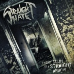 Straight Hate - Every Scum Is A Straight Arrow (CD)