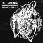 Suffering Mind - Discography 2008-2010 (CD)