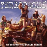 Terrordome - We\'ll Show You Bosch, Mitch! (CD)