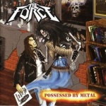 The Force - Possessed by Metal (LP)