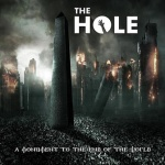 The Hole - A Monument to the End of the World (CD)