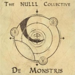 The Nulll Collective - De Monstris (CD)