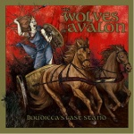 The Wolves of Avalon - Boudicca\'s Last Stand (CD)