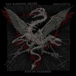 Thy Kingdom Ablaze / Rite of Darkness / Pestilentia - Tenebrious Triumvirate (CD)