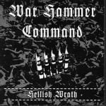 War Hammer Command - Hellish Wrath (CD)