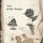 Yarn Of The Wicked -  Lore * Anne (CD)